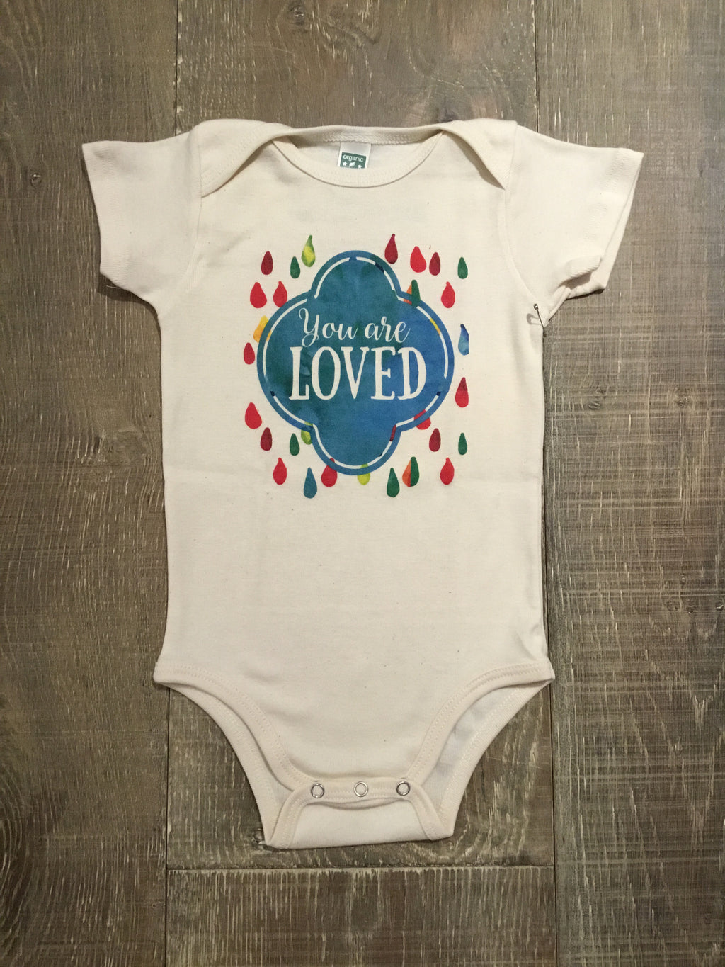 "Organic ""You are Loved"" Onesie"