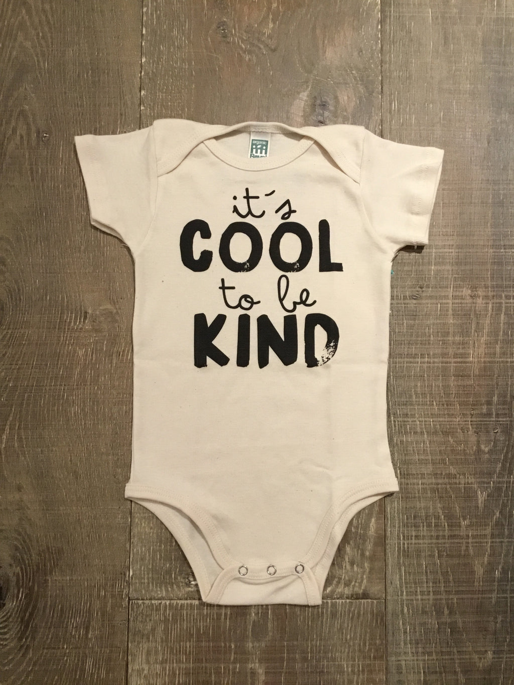 "Organic ""Cool to be Kind"" Onesie"