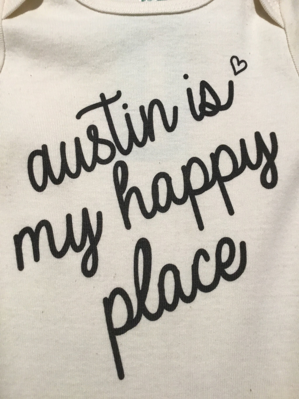 "Organic ""Austin is My Happy Place"" Onesie-Natural"