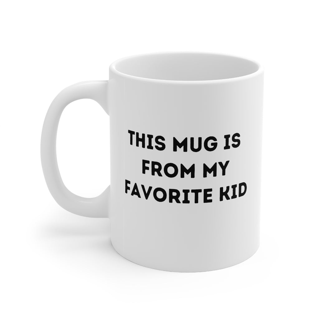From My Favorite Kid Coffee Mug 11oz