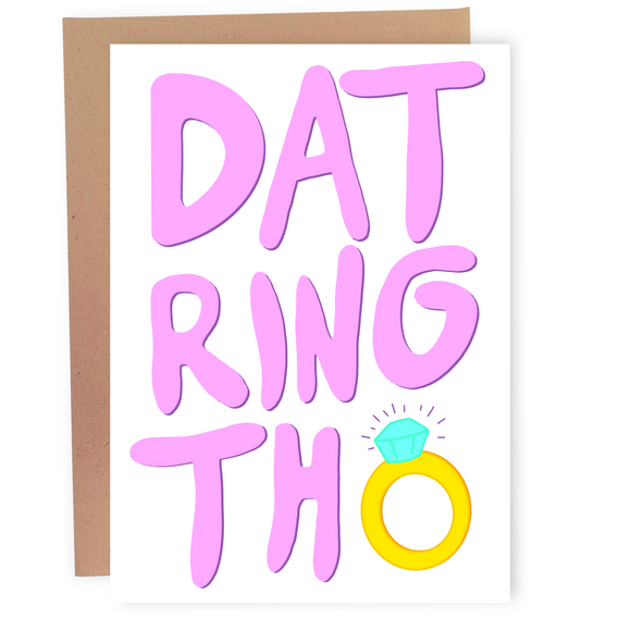 Dat Ring Tho - Dirty Card - Naughty Adult Greeting Card - Sleazy Greetings