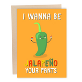 Jalapeno Your Pants