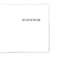 There's No Money Inside - Dirty Card - Naughty Adult Greeting Card - Sleazy Greetings