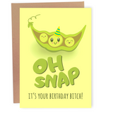 Oh Snap, Bitch! - Dirty Card - Naughty Adult Greeting Card - Sleazy Greetings