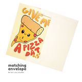 Pizza Dat Ass - Dirty Card - Naughty Adult Greeting Card - Sleazy Greetings