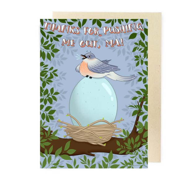 Thanks For Pushing Me Out - Dirty Card - Naughty Adult Greeting Card - Sleazy Greetings