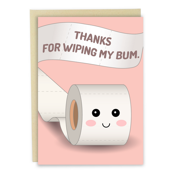Wiping My Bum - Dirty Card - Naughty Adult Greeting Card - Sleazy Greetings