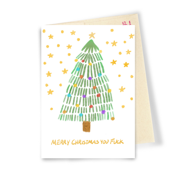 Merry Christmas You Fuck - Dirty Card - Naughty Adult Greeting Card - Sleazy Greetings