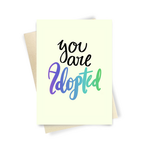 You Are Adopted - Dirty Card - Naughty Adult Greeting Card - Sleazy Greetings