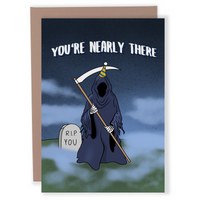 You're Nearly There - Dirty Card - Naughty Adult Greeting Card - Sleazy Greetings