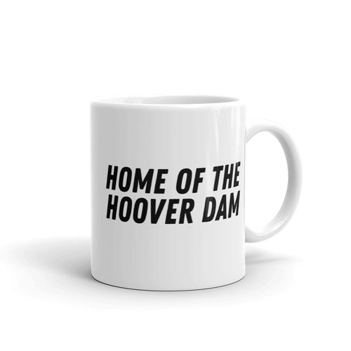 Mug - Home of the Hoover Dam