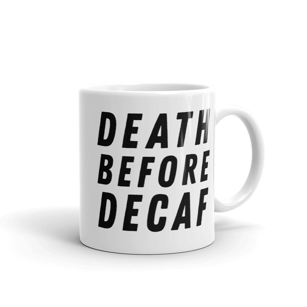 Mug - Death Before Decaf