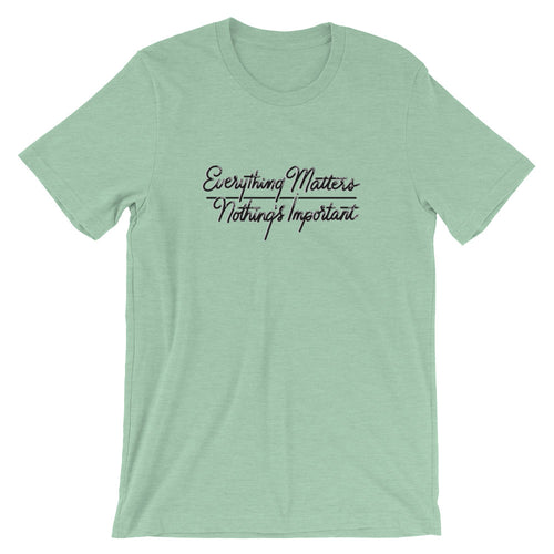 Everything Matters Ladies Tee - Lights