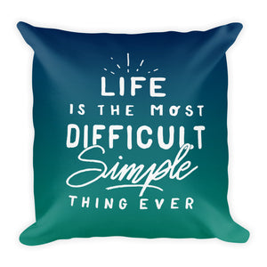 Life Is... Square Throw Pillow - Teal Ombre