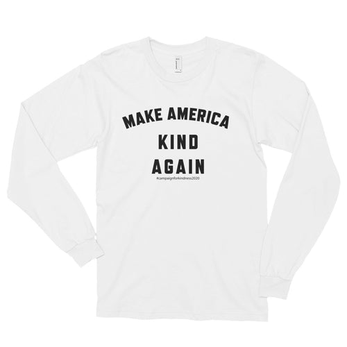 Make America Kind Again #Camp4Kind Ladies Long Sleeve Tee