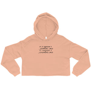 If It Doesn't Evolve Me Ladies' Cropped Hoodie - Peach