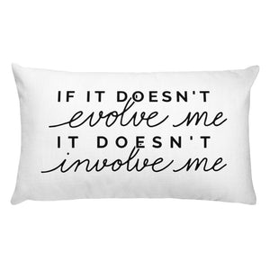 If It Doesn't Evolve Me Rectangular Throw Pillow - White