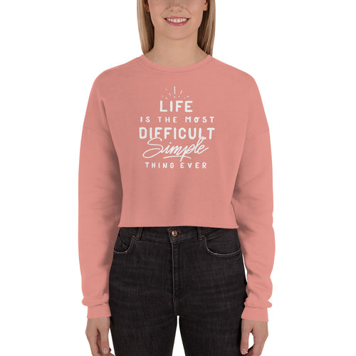 Life Is... Cropped Sweatshirt