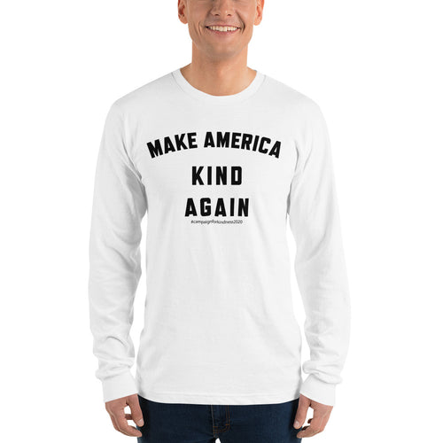 Make America Kind Again #camp4kind Mens Long Sleeve T-shirt