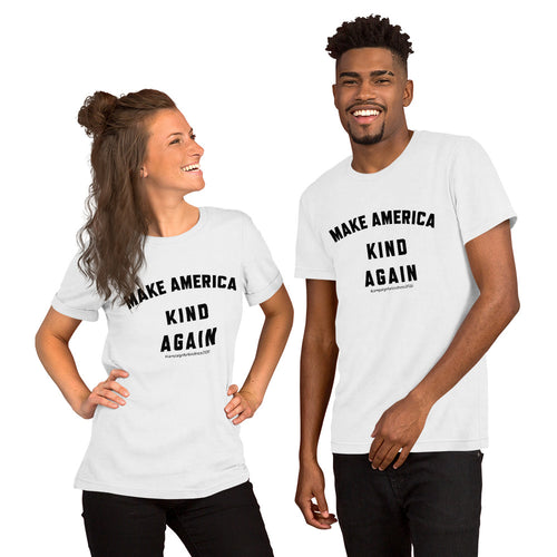 Make America Kind Again #Camp4Kind Unisex T-Shirt
