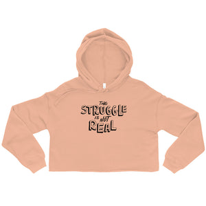 The Struggle Is Not Real Ladies' Cropped Hoodie - Peach