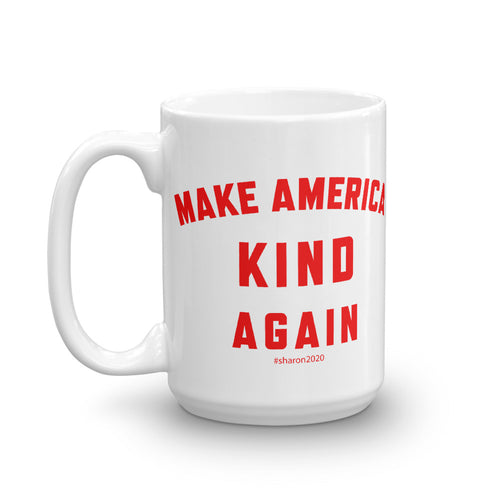 Make America Kind Again #Sharon2020 Mug