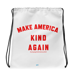Make America Kind Again #Camp4Kind Drawstring Bag