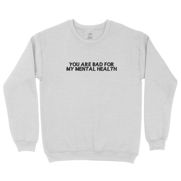 "D.R.E.A.M. ""Bad For My Mental Health"" Crewneck Sweatshirt (Ash Grey) Crewneck D.R.E.A.M. Clothing"