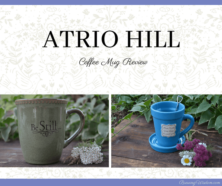 Brewing Wisdom's Atrio Hill Coffee Mug Review