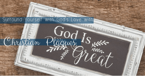 Christian Plaques Surround Us with God's Love