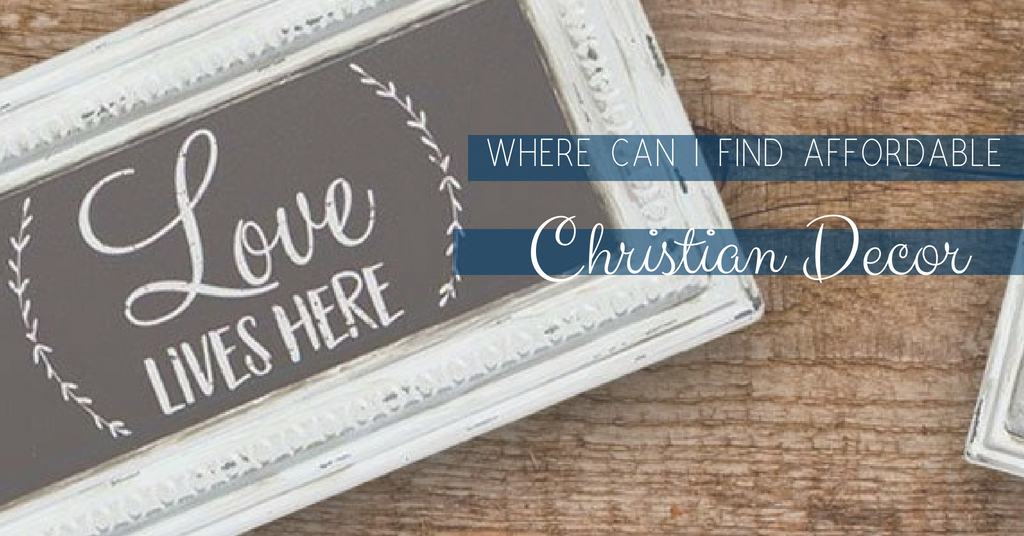 where can i find affordable christian home decor