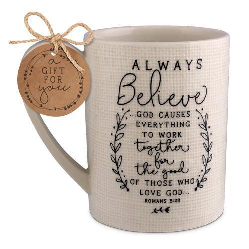 Always Believe Romans 8:28 Coffee Mug