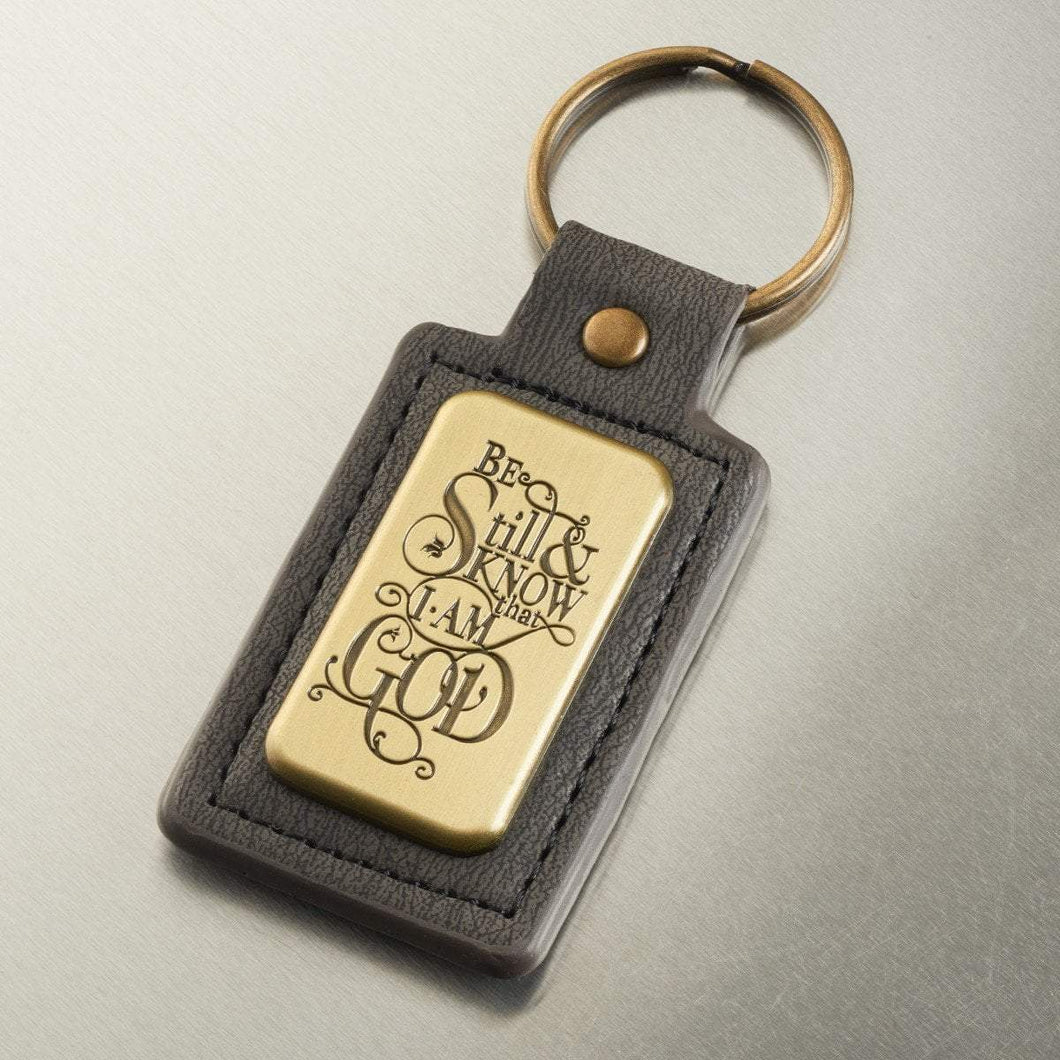 Be Still And Know That I Am God Keychain