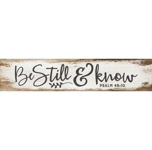 Be Still And Know Wood Bible Verse Plaque - Atrio Hill