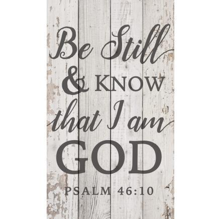 Be Still & Know Wooden Bible Verse Sign - Atrio Hill