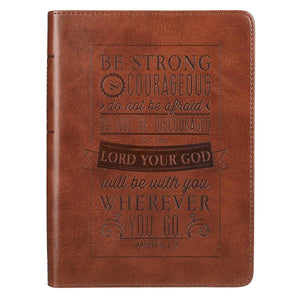 Be Strong And Courageous Brown Joshua 1:9 Journal