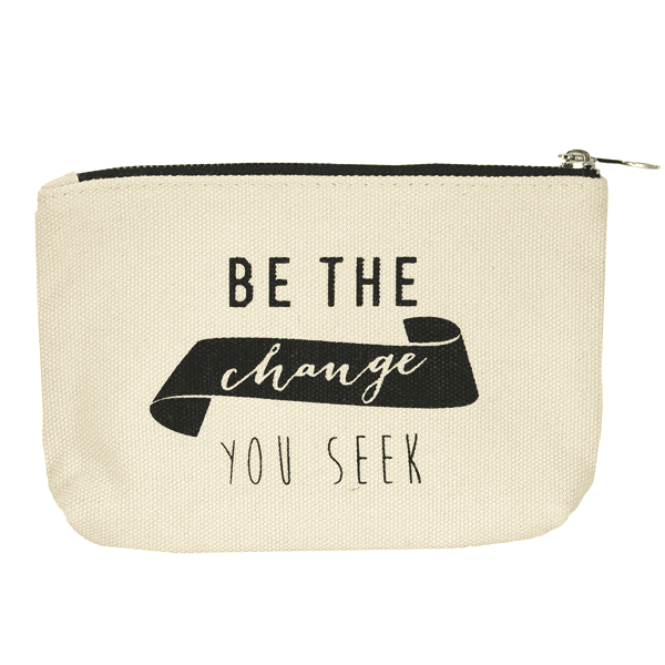 Be The Change Canvas Pouch