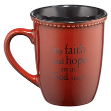 Faith 1 Peter 1:21 Scripture Coffee Mug