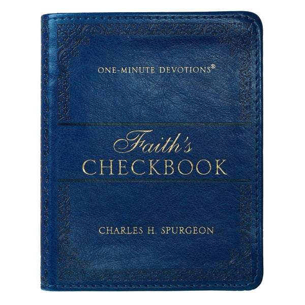 Faith's Checkbook One-Minute Daily Devotional