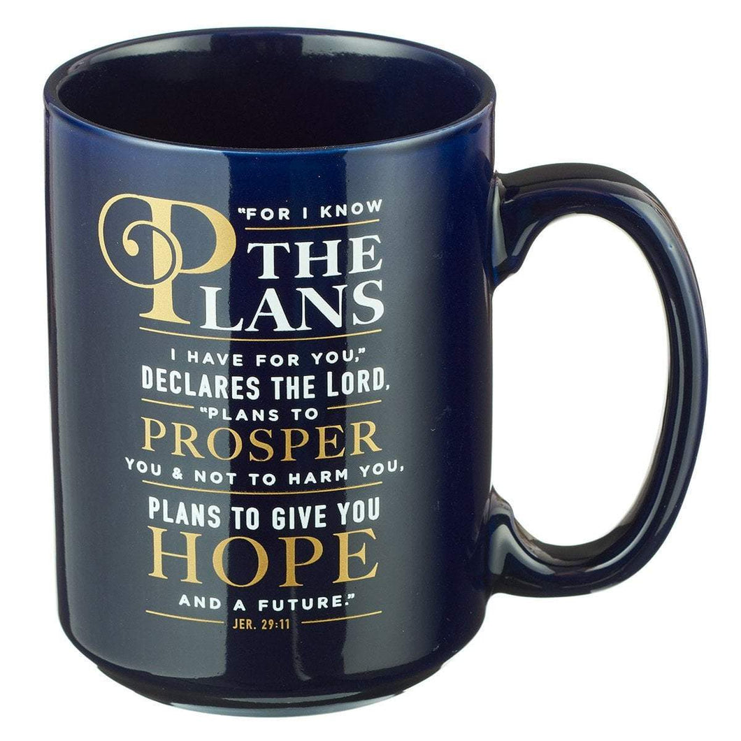 For I Know The Plans I Have For You Jeremiah 29:11 Coffee Mug