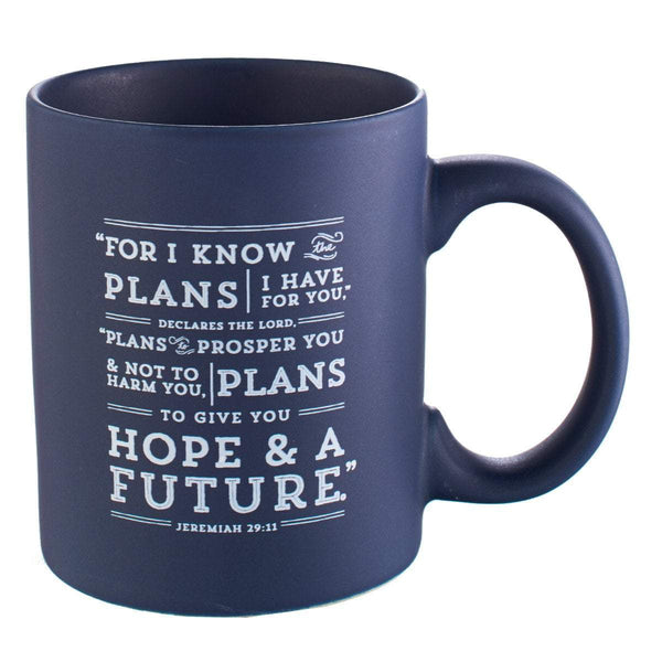 For I Know The Plans Jeremiah 29:11 Mug