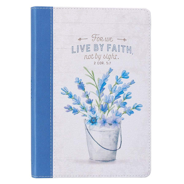 For we Live By Faith Not By Sight Journal