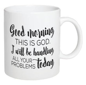 Good Morning This Is God Coffee Mug - Atrio Hill
