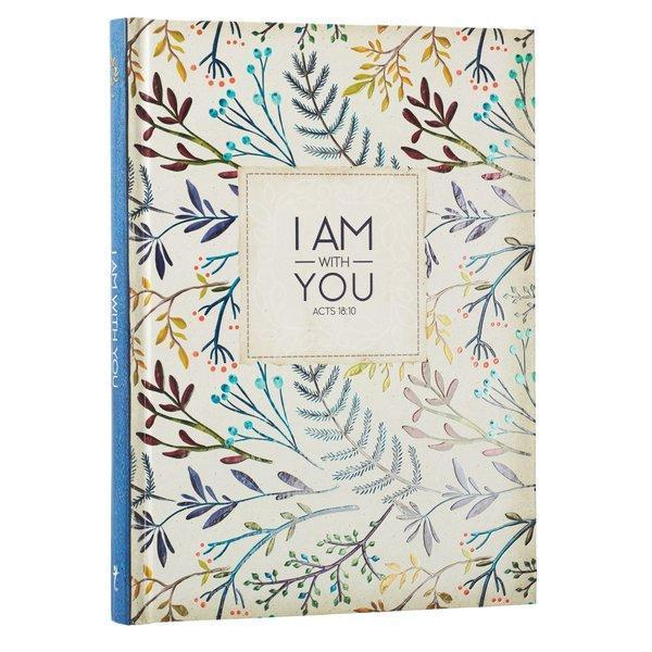 I Am With You Acts 18:10 Hardcover Journal