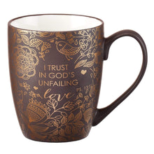 I Trust In God's Unfailing Love Scripture Coffee Mug
