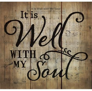 It Is Well With My Soul Wood Plaque - Atrio Hill