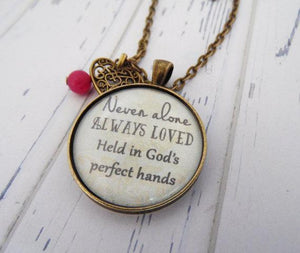 Never Alone Always Loved Necklace