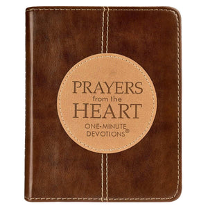 Prayers From The Heart One Minute Daily Devotions