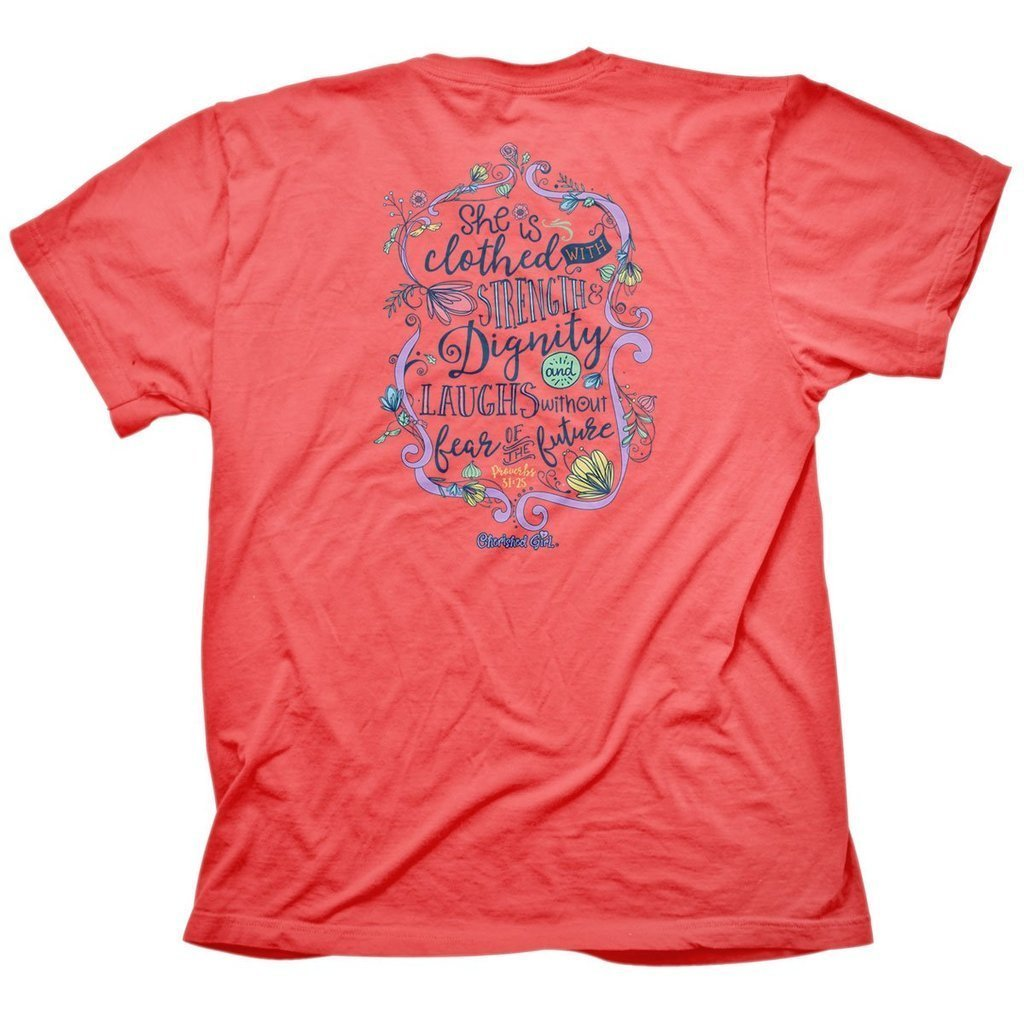 She Is Clothed With Strength & Dignity T-Shirt
