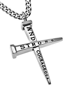 Strong And Courageous Nail Cross Necklace